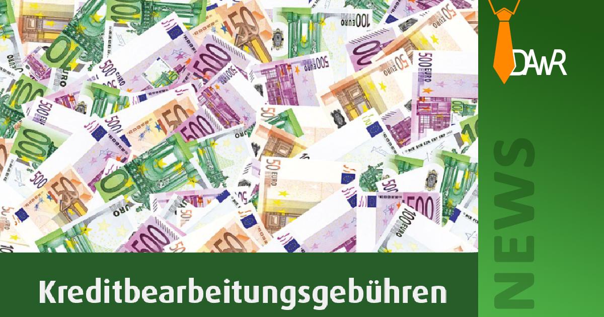 neues bgh urteil kreditgebühren